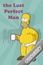 41 Homer The last perfect man