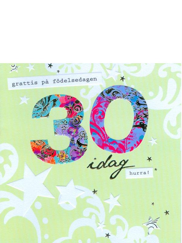 grattis på 30 årsdagen kort Grattiskort 30 år. Se fler grattiskort hos Textil & Presentia  grattis på 30 årsdagen kort