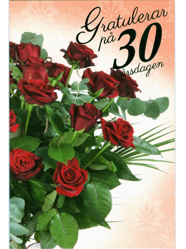 grattiskort 30 år Köpa grattiskort 30 år på nätet. Vackert grattiskort med rosbukett  grattiskort 30 år