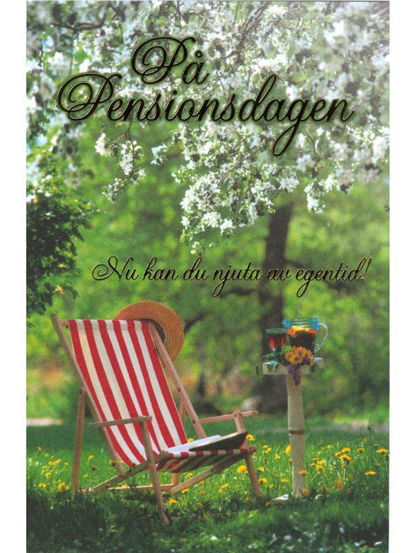 grattis på pensionsdagen Grattiskort till pensionen. Här finns gratulationskortet På  grattis på pensionsdagen